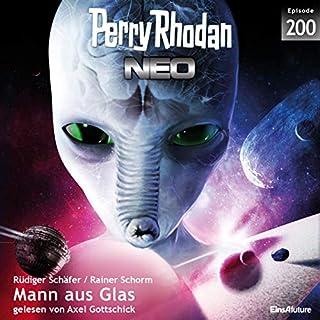 Mann aus Glas     Perry Rhodan NEO 200              Autor:                                                                                                                                 Rainer Schorm,                                                                                        Rüdiger Schäfer                               Sprecher:                                                                                                                                 Axel Gottschick                      Spieldauer: 5 Std. und 57 Min.     3 Bewertungen     Gesamt 5,0