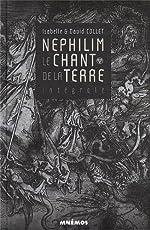 Le chant de la terre, Intégrale - Nephilim d'Isabelle Collet