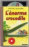 L'Enorme crocodile (1 livre + 1 CD audio) - Gallimard Jeunesse - 15/10/2002
