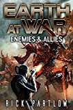 Enemies & Allies (Earth at War Book 4)