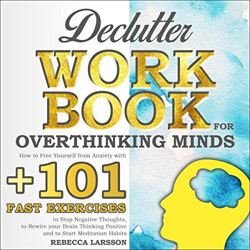 Declutter Workbook for Overthinking Minds cover art