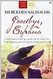 Goodbye, España (Novela Historica (m.Roca))
