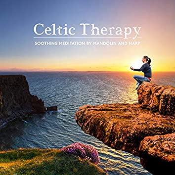 Celtic Therapy: Soothing Meditation by Mandolin and Harp