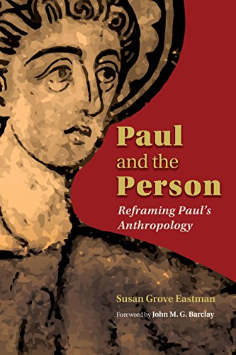 Paul and the Person: Reframing Paul's Anthropology (English Edition)