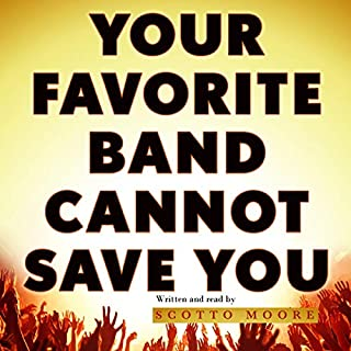 Your Favorite Band Cannot Save You audiobook cover art