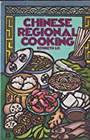 Chinese Regional Cooking 0394510607 Book Cover