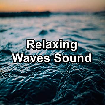 Relaxing Waves Sound