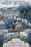 Pearl (Angel Creek Christmas Brides Book 14)