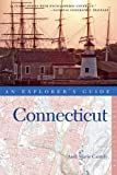 Explorer s Guide Connecticut (Eighth Edition) (Explorer s Complete)