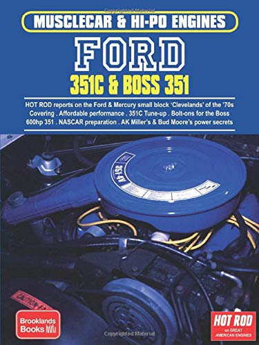 Ford 351C & Boss 351 (Musclecar & Hi-Po Engines)