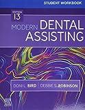 Student Workbook for Modern Dental Assisting, 13e