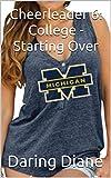 Cheerleader 6: College -Starting Over