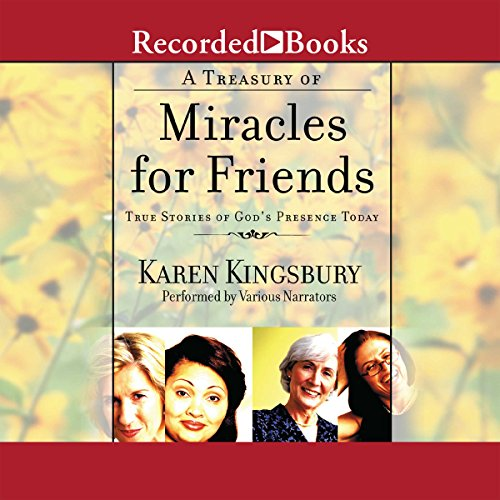 A Treasury of Miracles for Friends audiobook cover art