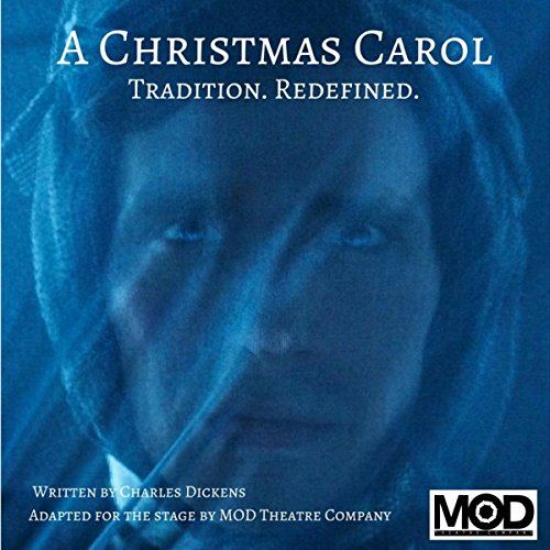 A Christmas Carol: Tradition. Redefined. audiobook cover art
