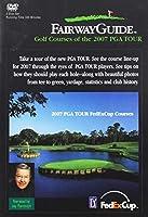 Fairway Guide: Golf Courses of the 2007 Pga Tour [DVD]