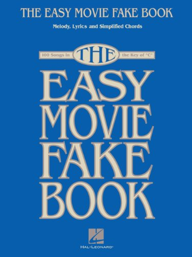 The Easy Movie Fake Book: 100 Songs in the Key of C (English Edition)