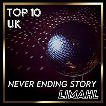 Never Ending Story (UK Chart Top 40 - No. 4)