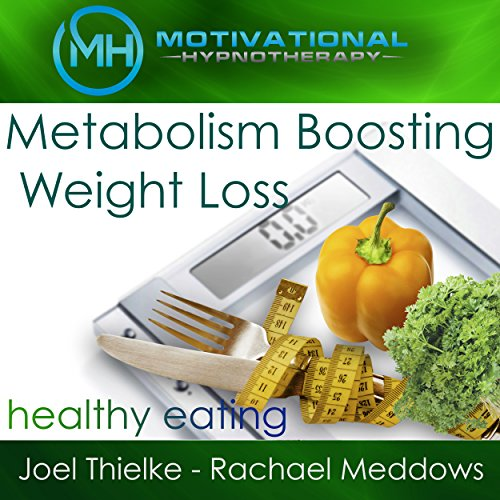 Metabolism Boosting Weight Loss and Healthy Eating Habits - Hypnosis, Meditation and Music cover art