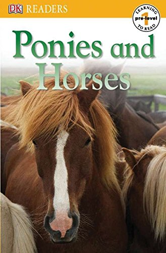 DK Readers L0: Ponies and Horses (DK Readers Pre-Level 1)