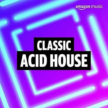 Classic Acid House