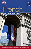French Three Months:: Your Essential Guide to Understanding and Speaking French (Hugo) (Hugo in 3 Months)