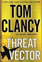 Threat Vector (Jack Ryan Novels)