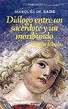 Dialogo Entre Un Sacerdote Y Un Moribundo (Confabulaciones)