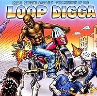 Medicine Show No. 5: History of the Loop Digga: 19