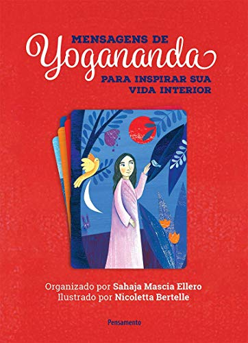 Mensagens de Yogananda: Para inspirar sua vida interior