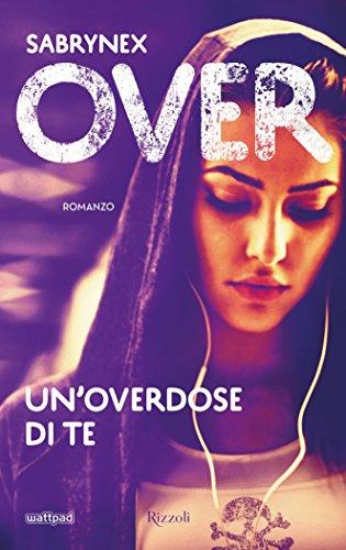 Over: Un'overdose di te