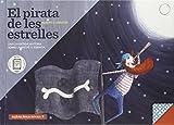 El Pirata De Les Estrelles: Una bella història sobre l'amistat i l'empatia: 3 (Llibres per a...