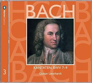 Bach, JS : Sacred Cantatas BWV Nos 7 - 9