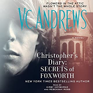 Christopher's Diary: Secrets of Foxworth                   Auteur(s):                                                                                                                                 V.C. Andrews                               Narrateur(s):                                                                                                                                 Kirby Heyborne,                                                                                        Rebekkah Ross                      Durée: 8 h et 31 min     4 évaluations     Au global 5,0