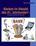 Banken im Wandel des 21. Jahrhundert: Erfolgsrezept Multikanalvertrieb