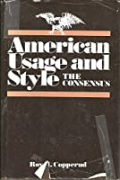 American Usage and Style: The Consensus