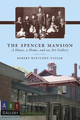The Spencer Mansion: A House, a Home, and an Art Gallery (English Edition)