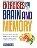Exercises for the Brain and Memory : 70 Top Neurobic Exercises & FUN...
