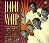 Doo Wop The RandB Vocal Group Sound 1950to1960