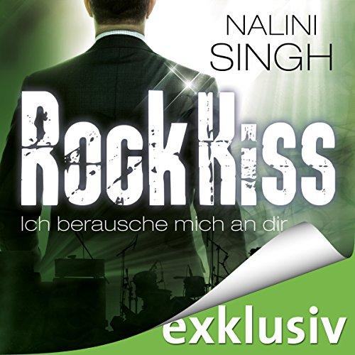 Rock Kiss - Ich berausche mich an dir audiobook cover art