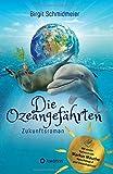 Die Ozeangefährten: Zukunftsroman