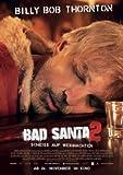 Bad Santa 2 - Billy Bob Thornton – German Movie Wall