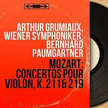 Mozart: Concertos pour violon, K. 211 & 219 (Mono Version)