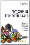Dictionnaire de la lithothérapie - Propriétés énergétiques des pierres et cristaux naturels - Ambre - 27/06/2011