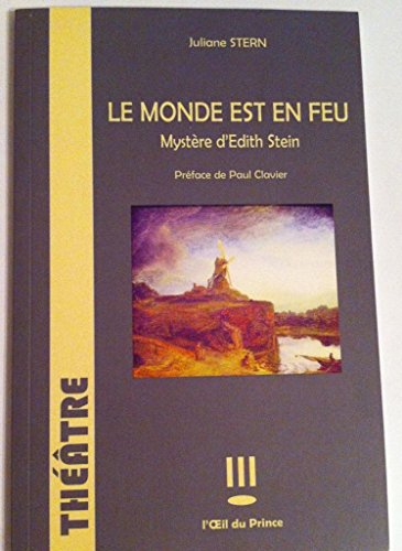 Le Monde Est en Feu, Mystere d'Edith Stein