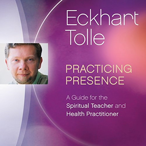 Practicing Presence audiobook cover art