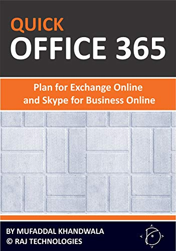 Quick Office 365 - Plan for Exchange Online and Skype for Business Online (English Edition)