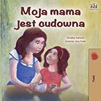 My Mom is Awesome - Polish Edition (Polish Bedtime Collection)
