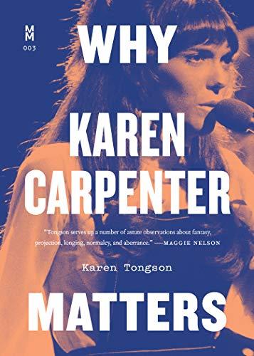 Why Karen Carpenter Matters (Music Matters)
