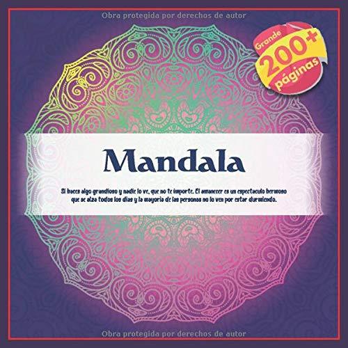 Mandala - Si haces algo grandioso y nadie lo ve, que no te importe. El amanecer es un espectaculo hermoso que se alza todos los dias y la mayoria de las personas no lo ven por estar durmiendo.