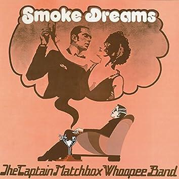 Smoke Dreams